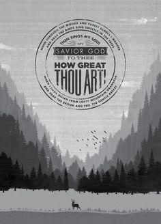 "A verse from the hymn ""How Great Thou Art"" designed by Joshua Krohn(@joshuakrohn)."