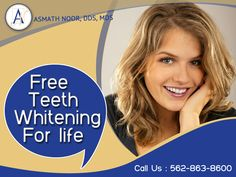 Free Teeth Whitening for lifetime. Don't miss this golden opportunity.