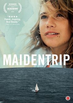 Maidentrip (2013) http://firstrunfeatures.com/maidentripdvd.html