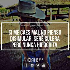 Nunca hipócrita.!   ____________________ #teamcorridosvip #corridosvip #corridosybanda #corridos #quotes #regionalmexicano #frasesvip #promotion #promo #corridosgram