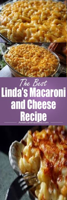 Linda's Macaroni and Cheese Recipe – Home   delicious recipes to cook with family and friends.