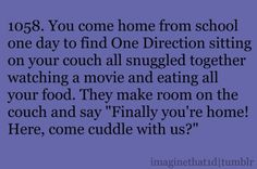 I WOULD DIE. WHY CAN'T THIS REALLY HAPPEN?! LIKE, I HAVE A LARGE COUCH. BIG ENOUGH FOR SIX. FOR PETE'S SAKE.