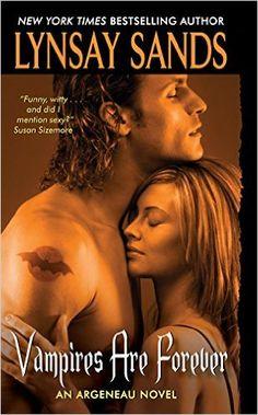 Vampires Are Forever (Argeneau Vampire) eBook: Lynsay Sands: Amazon.de: Kindle-Shop