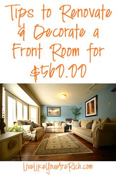 Furnishing and decorating a front room could easily cost between $20,000-$40,000. Even on websites with 'less expensive' ways to remodel and decorate a front room, the cost for it were upwards of $15,000! Are you remodeling or wanting to decorate a front room yet don't have $15,000, $25,000, even over $40,000 to spend, and you want it to look nice? No Worries. I am here to tell you it is possible to spend less than $1,000 on quality furniture and decor. Here's how... #LiveLikeYouAreRich
