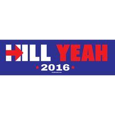 [Bumper Sticker] - Hill Yeah 2016