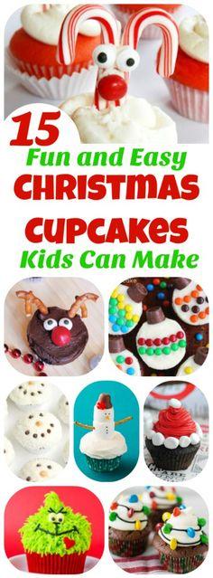 15 Fun and Easy Christmas Cupcakes Kids Can Make!