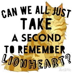Can all we take a second to remember Lionheart