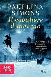 """""""Il cavaliere d'inverno"""" di Paullina Simons"""