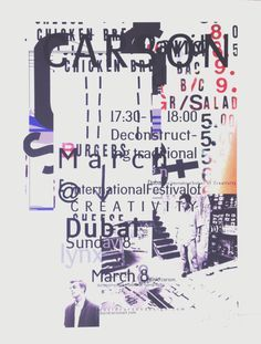 """Dubai Festival of Creativity, Dubai, United Arab Emirates. Carson signed a small amount of """"test run"""" posters this summer. They're priced according to their smaller size and different paper qual Graphic Design Posters, Graphic Design Typography, Graphic Design Inspiration, David Carson, Layout Design, Print Design, Word Design, Type Design, Vintage Poster"""