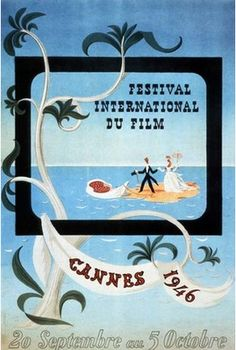 Sep 20, 1946:  First Cannes Film Festival   http://2.bp.blogspot.com/_zqFoq3qej2c/Sg8wT1sl5TI/AAAAAAAAr_s/M-RpB7hTgbg/s400/Cannes,%2B1946.png