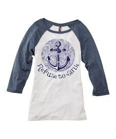 Look at this TKO tees Navy 'Refuse to Sink' Raglan Tee on #zulily today!