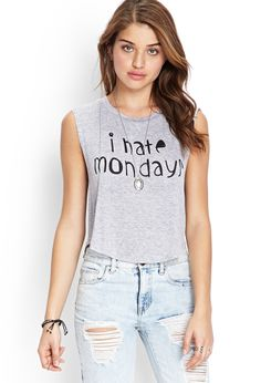 I Hate Mondays Muscle Tee   FOREVER21 #SummerForever #GraphicTee