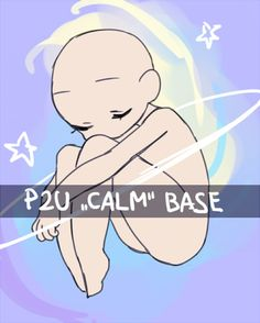 P2U Calm Base by nextlvl-adopts