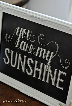 You Are My Sunshine Chalkboard by Dear Lillie