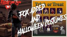Fox Added And Halloween Costumes - Friday the 13th game