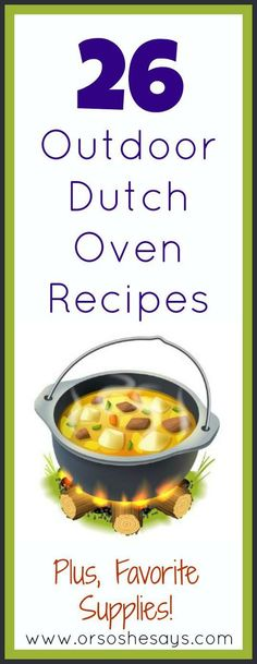 26 Outdoor Dutch Oven Recipes ~ Plus, Favorite Supplies! (she: Mariah) - Carol Daugherty - 26 Outdoor Dutch Oven Recipes ~ Plus, Favorite Supplies! (she: Mariah) Such a great list of dutch oven recipes! I can't wait to try some! Fire Cooking, Cast Iron Cooking, Oven Cooking, Outdoor Cooking, Cooking Recipes, Outdoor Oven, Cooking Ideas, Convection Cooking, Cooking Salmon