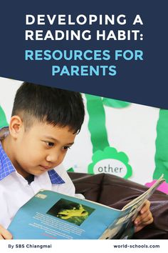 Find here resources to develop your child's good reading habits! By Satit Bilingual School Chiangmai. Reading Habits, Reading Tips, Kids Reading, Encouragement, Parents, Education, Children, School, Books