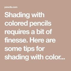 Shading with colored pencils requires a bit of finesse. Here are some tips for shading with colored pencils that will have you shading like a pro. Colour Pencil Shading, Color Pencil Art, Colored Pencil Tutorial, Colored Pencil Techniques, Pencil Drawing Tutorials, Pencil Drawings, Horse Drawings, Art Tutorials, Pencil Sketching