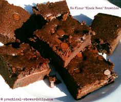 No Flour Black Bean Brownies     1-15.5 oz. can black beans (WELL-RINSED and drained), 2-3 eggs, 2 Tbsp butter (olive oil based butter or coconut oil), 1/3 cup cocoa powder, 1 dash of salt, 2 Tbsp vanilla extract, 3/4 cup honey (or organic sugar), 1/2 cup chopped walnuts (optional), and/or  1/4-1/2 cup dark chocolate chips (optional)