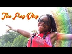The Frog Vlog: We go Tubing down the Chattahoochee River - YouTube