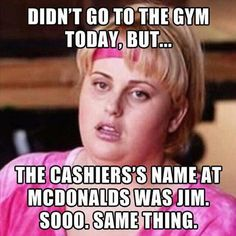 Didn't go to the gym today...