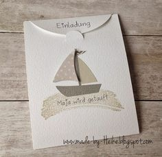 """""""Einladungen zur Taufe""""... Stampin Up, Confirmation Cards, Nautical Cards, New Baby Cards, Pretty Cards, Masculine Cards, Paper Cards, Book Crafts, Kids Cards"""