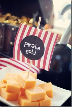 "Snack ideas for a pirate birthday party. Serve cheese cubes as ""Pirate Gold."""