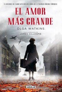 El amor mas grande - Olga Watkins PDF Descargar Gratis
