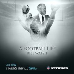 """""A Football Life: Bill Walsh"" airs tonight at 6pm PT on @nfl network. #49ers"""
