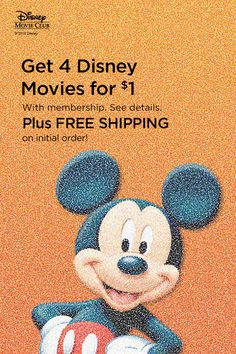 If you're a Mickey fan, you won't believe you ever lived without Disney Movie Club. When you join the club you can pick your favorite Disney DVD's and get them sent to your home. Get 4 movies for only $1 with membership and free shipping on your first order! See details.