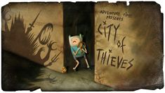 Adventure Time Title Card City of Thieves Adventure Time Wiki, Adventure Time Episodes, Marceline, Adventure Time Background, Art Of The Title, Pendleton Ward, Land Of Ooo, Finn The Human, Jake The Dogs