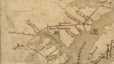 """A """"dull place"""" on the Patapsco: Baltimore and the Marr Brothers Continental Army, Early Modern Period, Imperial Army, Revolutionaries, Baltimore, Vintage World Maps, Brother"""