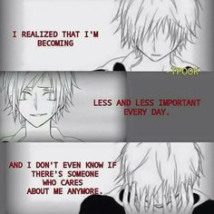 Nobody cares about me. I feel like that for a long time..-Kevin