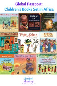 As part of my Global Passport summer reading program, I'm making lists of my favorite children's books set in each continent. First stop: Africa!
