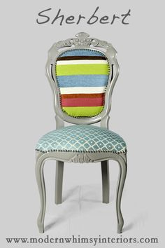modern whimsy. Kellie Clements' business. this is a baroque antique chair, custom-made striped fabric on a dove gray frame with a turquoise and white geometric seat, and chrome nail head detailing. how fun!