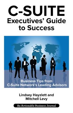 C-Suite Executives' Guide to Success is created to help C-Suite Executives overcome the difficulties of being a leader and guide them toward success. In this book, experienced C-Suite Network advisors share nuggets of wisdom that can certainly change your day (and even your life!), making you a more effective and successful leader. Business Journal, Business Tips, You Changed, This Book, Just For You, Success, Author, Wisdom, Thoughts