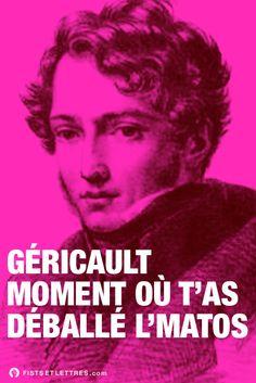 Géricault moment où t'as déballé l'matos.