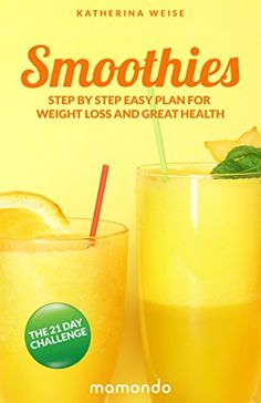 Smoothies: The 21 Day Challenge, Step By Step Easy Plan For Weight Loss And Great Health (FREE e-book included) (Smoothies, Detox, Best Recipes, Healthy Body)...  Get this Kindle Book for FREE. Regularly priced at $4.99. Read on your PC, Mac, smart phone, tablet or Kindle device.  Find Out What A Smoothie Is And What It Can Do For You! This book will guide you through the process of using smoothies to lose weight. In 21 days, you will be able to lose......http://bit.ly/2rOms5