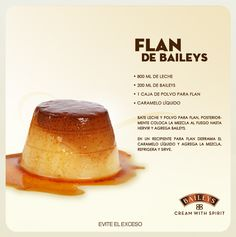 me ~ Flan de Baileys Baileys Recipes, Jello Recipes, Mexican Food Recipes, Sweet Recipes, Dessert Recipes, No Bake Desserts, Delicious Desserts, Yummy Food, Tasty