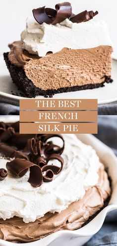 This easy French Silk Pie recipe is always a classic! Oreo cookie crust, rich and creamy chocolate filling, and is topped with the BEST homemade whipped cream and chocolate shavings! All from-scratch Chocolate Silk Pie, Chocolate Pie Recipes, Chocolate Filling, Chocolate Shavings, Homemade Chocolate Pie, Chocolate Pie Crust, Homemade Oreo Cookies, Best Chocolate Desserts, Bakers Chocolate