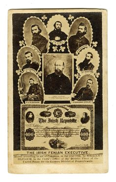 Some important Fenian leaders and a 100$ Fenian Bond. Thomas Joseph Kelly mislabeled as J O'Connor. Irish Republican Brotherhood, Roisin Dubh, One Wave, Illuminati, Joseph, Celtic, Bond, Ireland, Army