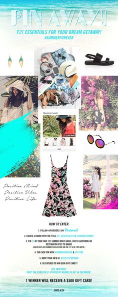 Using Hashtags to draw in traffic | #SummerForever Pinterest Contest | Must follow Forever21 on Pinterest, create a board with the title: F21 Essentials for a Dream Getaway, Pin 21 of your fave F21 Summer must-haves, outfit laydowns or destination pics, tag each pin with: #SummerForever and #F21xMe, and give information in an online form.