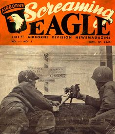 The first printing of the 101st Airborne Division magazine, 17 Sept 1945. (Source: 506infantry.org)