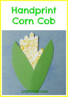 Handprint Corn Cob from Craftulate