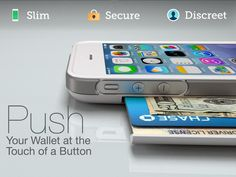PUSH: Your Wallet at the Touch of a Button iPhone 5, 5S, 5C by Dapperbox — Kickstarter