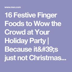 16 Festive Finger Foods to Wow the Crowd at Your Holiday Party | Because it's just not Christmas without cauliflower tots