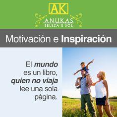 #Motivación El mundo es un libro, quien no viaja lee una sóla página