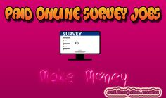 YES you can Earn money by taking paid online survey jobs, Learn How to make money with paid online survey jobs? Simple Easy and Genuine way to earn money!