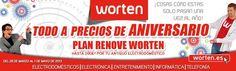 WORTEN    Todo a precios de ANIVERSARIO    Plan Renove Worten. Hasta 200€ por tu antiguo electrodoméstico.  www.worten.es