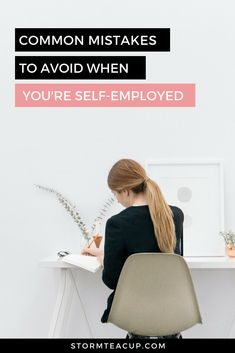 Common Mistakes to Avoid When You're Self-Employed Self Employment, Be Your Own Boss, You Working, Teacup, Business Tips, Mistakes, Environment, Game, Tea Cup